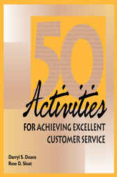 50 Activities for Achieving Excellent Customer Service by Darryl Doane