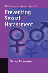 The Managers Pocket Guide to Preventing Sexual Harassment by Terry Fitzwater