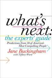 What's Next - The Experts' Guide by Jane Buckingham