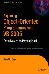 Beginning Object-Oriented Programming with VB 2005 by Dan Clark