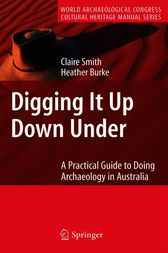 Digging It Up Down Under by Claire Smith