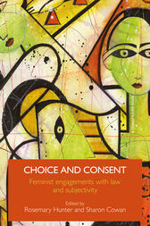 Choice and Consent by Rosemary Hunter