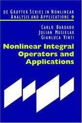 Nonlinear Integral Operators and Applications by Carlo Bardaro