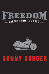 Freedom by Sonny Barger