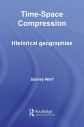 Time-Space Compression by Barney Warf
