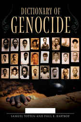 Dictionary of Genocide [2 volumes] by Paul Bartrop