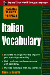 Practice Makes Perfect: Italian Vocabulary by Daniela Gobetti
