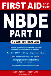 First Aid for the NBDE Part II by Jason E. Portnof