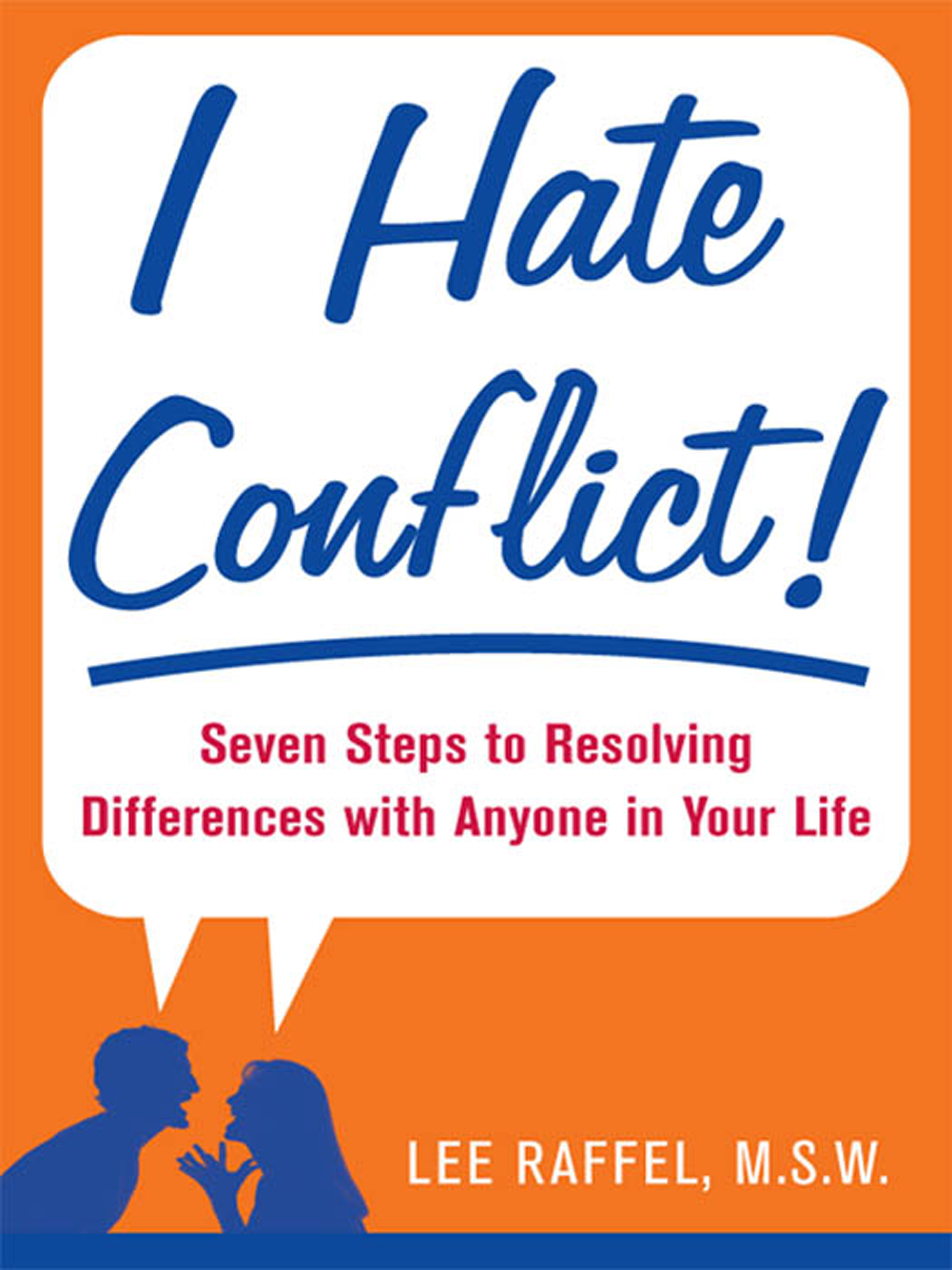 Download Ebook I Hate Conflict! by Lee Raffel Pdf