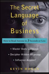 The Secret Language of Business by Kevin Hogan