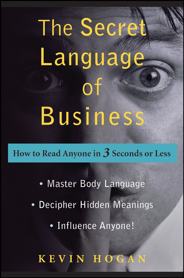 Download Ebook The Secret Language of Business by Kevin Hogan Pdf