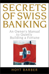 Secrets of Swiss Banking by Hoyt Barber