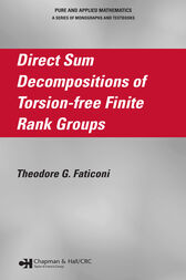 Direct Sum Decompositions of Torsion-Free Finite Rank Groups by Theodore G. Faticoni