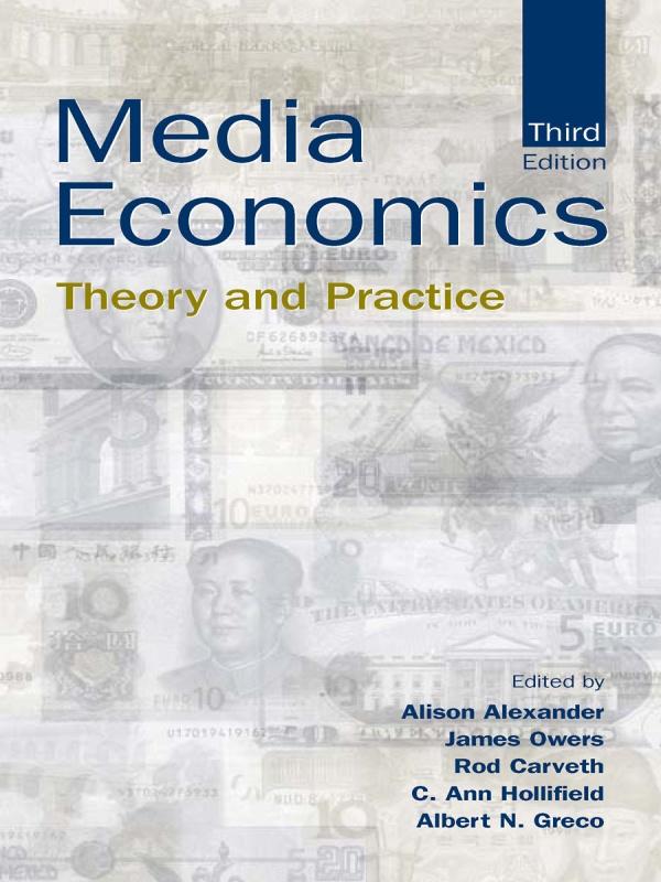 Download Ebook Media Economics (3rd ed.) by Alison Alexander Pdf