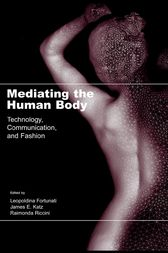 Mediating the Human Body by Leopoldina Fortunati