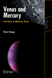 Venus and Mercury, and How to Observe Them by Peter Grego