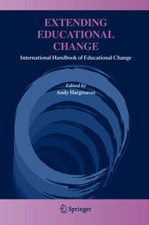 Extending Educational Change by Andy Hargreaves