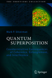 Quantum Superposition by Mark P. Silverman
