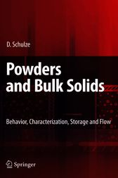 Powders and Bulk Solids by Dietmar Schulze