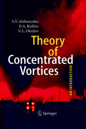 Theory of Concentrated Vortices by S. V. Alekseenko