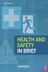 Health and Safety in Brief by John Ridley