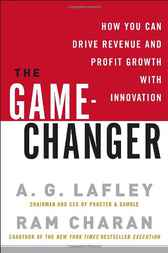 The Game-Changer by A. G. Lafley