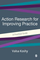 Action Research for Improving Practice by Valsa Koshy