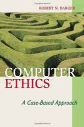 Computer Ethics by Robert N. Barger