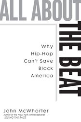 All about the Beat by John McWhorter