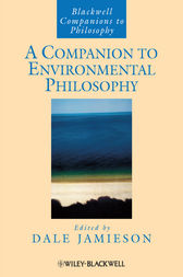 A Companion to Environmental Philosophy by Dale Jamieson