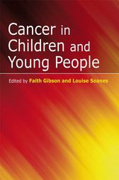 Cancer in Children and Young People by Faith Gibson