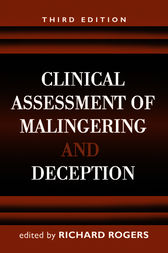 Clinical Assessment of Malingering and Deception, Third Edition by Richard Rogers