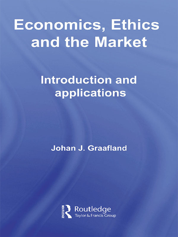 Download Ebook Economics, Ethics and the Market by Johan J. Graafland Pdf