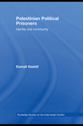Palestinian Political Prisoners: Identity and community