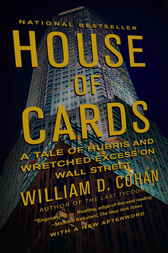 House of Cards by William D. Cohan