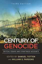 A Century of Genocide by Samuel Totten