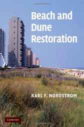 Beach and Dune Restoration by Karl F. Nordstrom
