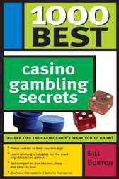 1000 Best Casino Gambling Secrets by Bill Burton