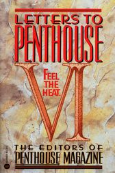 Letters to Penthouse VI by Penthouse International