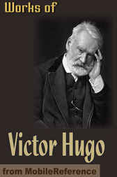 Works of Victor Hugo by MobileReference