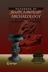 Handbook of South American Archaeology by Helaine Silverman