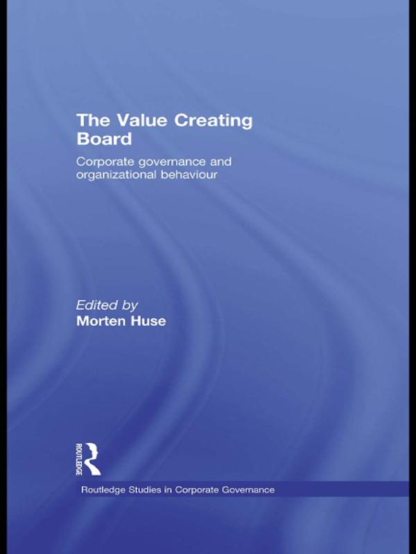 Download Ebook The Value Creating Board by Morten Huse Pdf