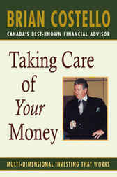 Taking Care of Your Money by Brian Costello