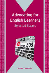 Advocating for English Learners by James Crawford