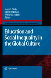 Education and Social Inequality in the Global Culture by Joseph Zajda
