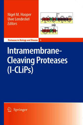 Intramembrane-Cleaving Proteases (I-CLiPs) by Nigel M. Hooper