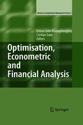 Optimisation, Econometric and Financial Analysis by Erricos Kontoghiorghes