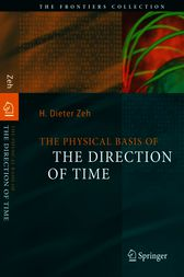 The Physical Basis of The Direction of Time by H. Dieter Zeh