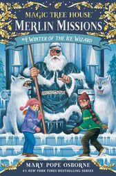 Winter of the Ice Wizard by Mary Pope Osborne