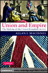 Union and Empire: The Making of the United Kingdom in 1707